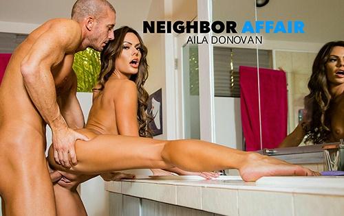 Aila Donovan - Neighbor Affair [Neighbor Affair / Naughty America] - October 12, 2020
