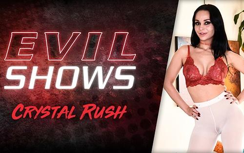 Crystal Rush - Evil Shows [Evil Angel] - October 13, 2020