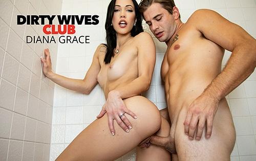 Diana Grace - Dirty Wives Club [Dirty Wives Club / Naughty America] - November 11, 2020