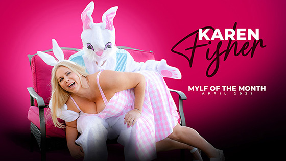 Karen Fisher - Easter Humping [MYLF Of The Month] - April 8, 2021