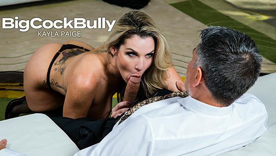 Kayla Paige - Big Cock Bully [Big Cock Bully / Naughty America] - January 20, 2021