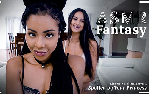 Kira Noir, Eliza Ibarra - Spoiled By Your Princess [Adult Time] - October 24, 2020