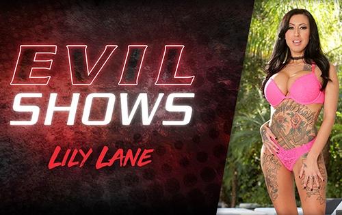 Lily Lane - Evil Shows [Evil Angel] - November 4, 2020