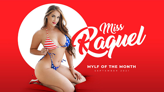 Miss Raquel - A September to Remember [Mylf Of The Month / MYLF] - September 11, 2021