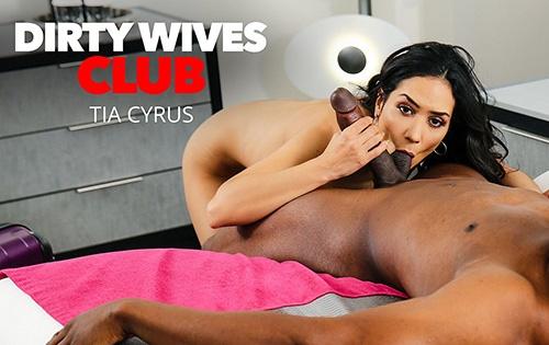 Tia Cyrus - Dirty Wives Club [Dirty Wives Club / Naughty America] - November 5, 2020